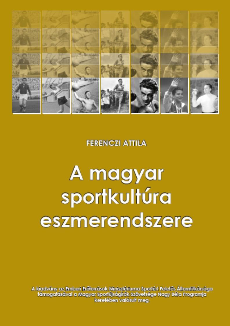 A magyar sportkultúra eszmerendszere