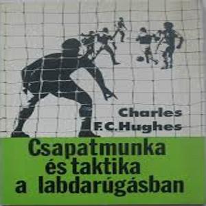 Csapatmunka és taktika a labdarúgásban